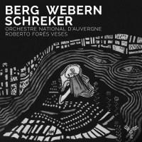 Berg-Webern-Schreker : Vienne au début du 20e siècle