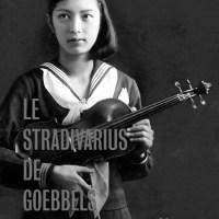 Le Stradivarius de Goebbels : c'est à lire !