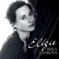 Elégie : Le très beau voyage émotionnel d'Irina Lankova