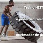 Treino HIIT: o poderoso treinamento queimador de gordura