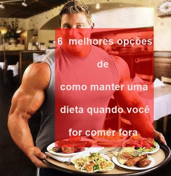 6-MELHORES-OPÇÕES-DE-COMO-MANTER-UMA-DIETA-QUANDO-VOCÊ-FOR-COMER-FORA