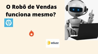 O robô de Vendas funciona mesmo? | Que Incrível!