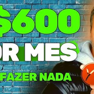COMO GANHAR R$600 POR MES SEM FAZER NADA | ALUGANDO O COMPUTADOR