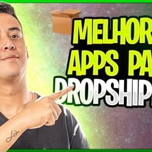 Melhores Apps e Ferramentas para Trabalhar com Dropshipping [PARTE 1]
