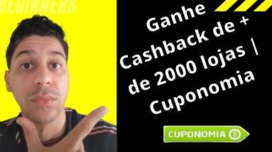 Ganhe Cashback de + de 2000 lojas | Cuponomia | Que Incrível!