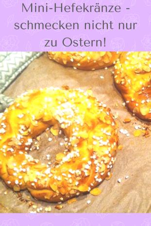 REzept für Mini Hefekranz : Dieser Hefezopf schmeckt nicht nur zu Ostern. Und ist kinderleicht mit Hefeteig zu backen.