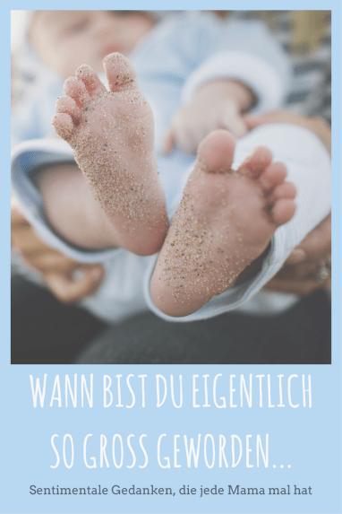 Sentimentale Gedanken einer Mutter: Wann ist mein Baby eigentlich groß geworden? Die vielen Meilensteine in der Entwicklung des Babys zeigen, wie schnell die Zeit vergeht.