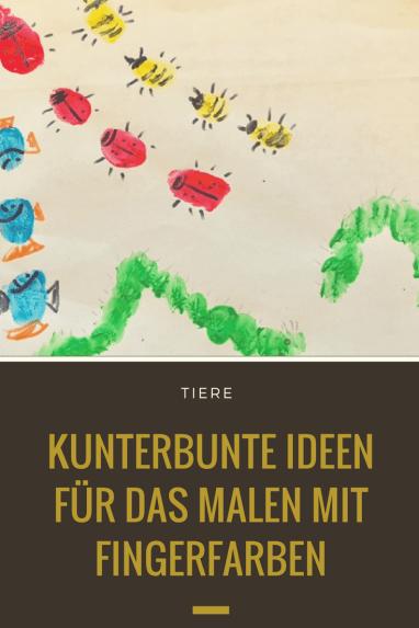 Tiere und Pflanzen mit Fingerfarben - originelle Ideen für das Malen mit Fingerfarben für Kinder