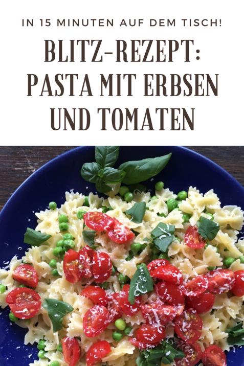 Blitz-Rezept: Pasta mit Erbsen und Tomaten. Diese Nudeln sind in 15 Minuten fertig. Schnell zu kochen, schmeckt auch Kindern. Leichtes Sommerrezept.