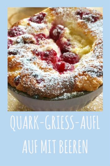 Einfaches Rezept für süßen Quarkauflauf: Quark-Grieß-Auflauf mit Himbeeren oder anderen Beeren nach Wahl. Eine süße warme Mahlzeit, schnell zu backen und schmeckt auch Kindern.
