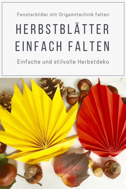 Origami-Herbstblätter falten: eine einfache stilvolle Herbstdeko Idee für buntes Herbstlaub aus Papier. #basteln #herbst