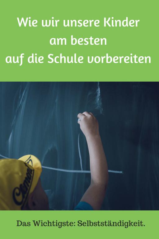 Einschulung: Kinder auf den Schulstart vorbereiten. Was das Wichtigste ist, was Kindergartenkinder vor dem Schulbeginn lernen sollten. Selbständigkeit als Schlüssel für den Schulerfolg.