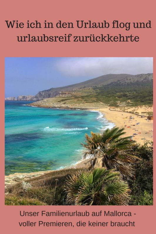Familienurlaub auf Mallorca: Kolumne über einen Urlaub, nach dem ich urlaubsreifer war alsvorher - Urlaub mit Kindern auf Mallorca, krankes Kind im Urlaub