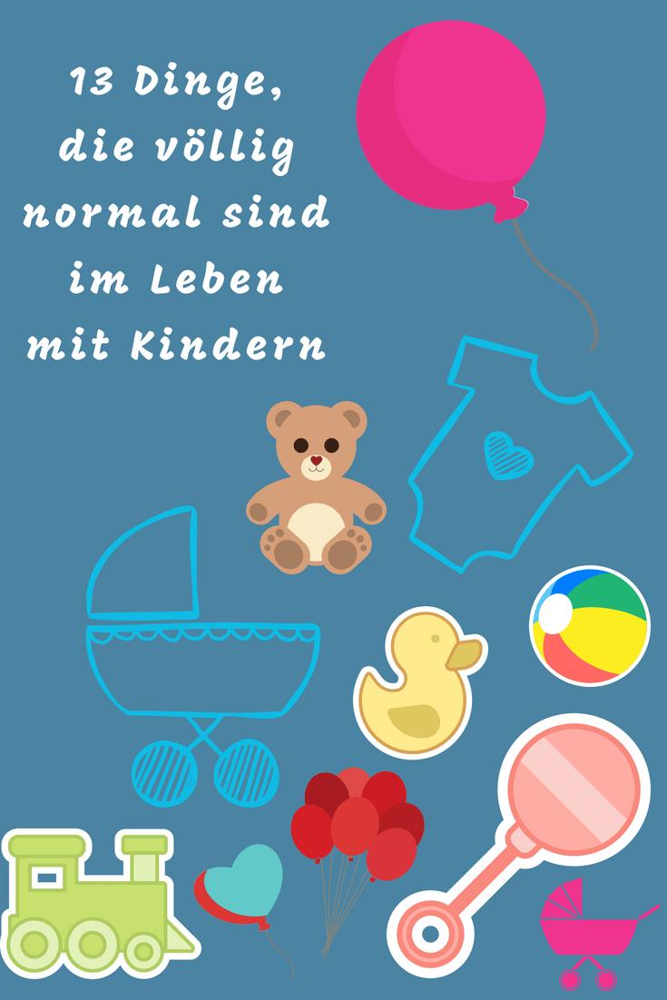 Diese Dingeg sind ganz normal im Leben mit Kindern und Baby - und kein Grund zur Sorge. Ein Mutmach-Text für Mamas und Eltern - wenn man weiß. dass man nicht alleine ist mit seinen Fragen rund ums Kind, geht es einem gleich viel besser #erziehung #familie