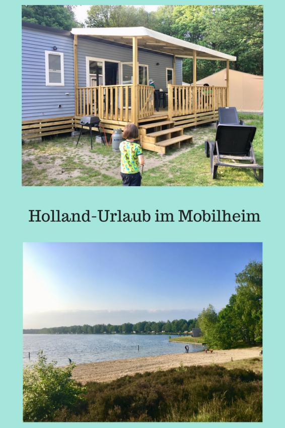 Tipps für den Holland-Urlaub mit Kindern im Mobilheim von Eurocamp - familienurlaub in den niederlanden