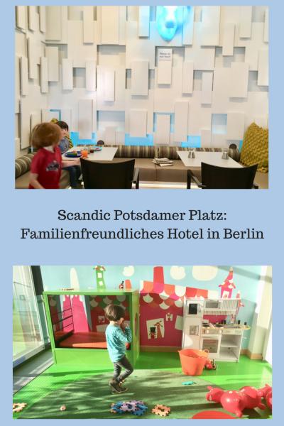 Werbung und Pressereise: Familienfreundliches Hotel in Berlin - das Scandic Potsdamer Platz, ein kinderfreundliches Hotel. Hoteltipp mit Fotos und Beschreibung