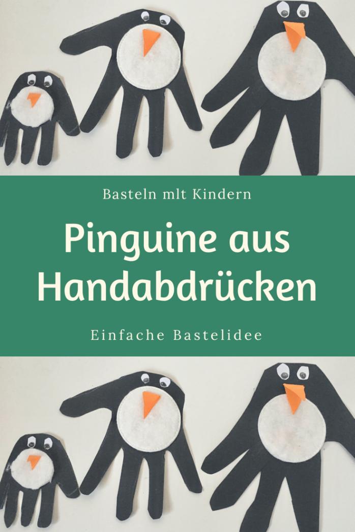 Superschnelle Bastelidee Pinguine Aus Handabdrucken Ganz Normale Mama