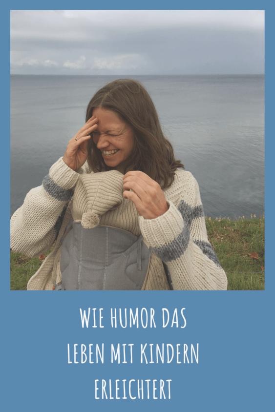 Wie Humor das Leben mit Kindern erleichtert und das Familienleben einfacher macht - Tipps wie lachen die Erziehung erleichtert und Stress in der familie mindert #