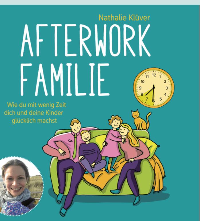 Buchtipp für Eltern - Afterwork-Familie - den Nachmittag mit Kindern organisieren, Tipps für weniger Stress im familienslltsg