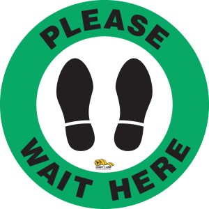 Please Wait Here - Safety Floor Sign