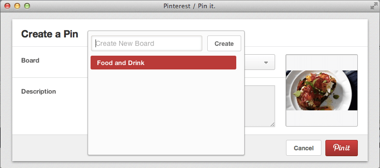 Select the Food and Drink Board that you created to pin your first Pinterest recipe.