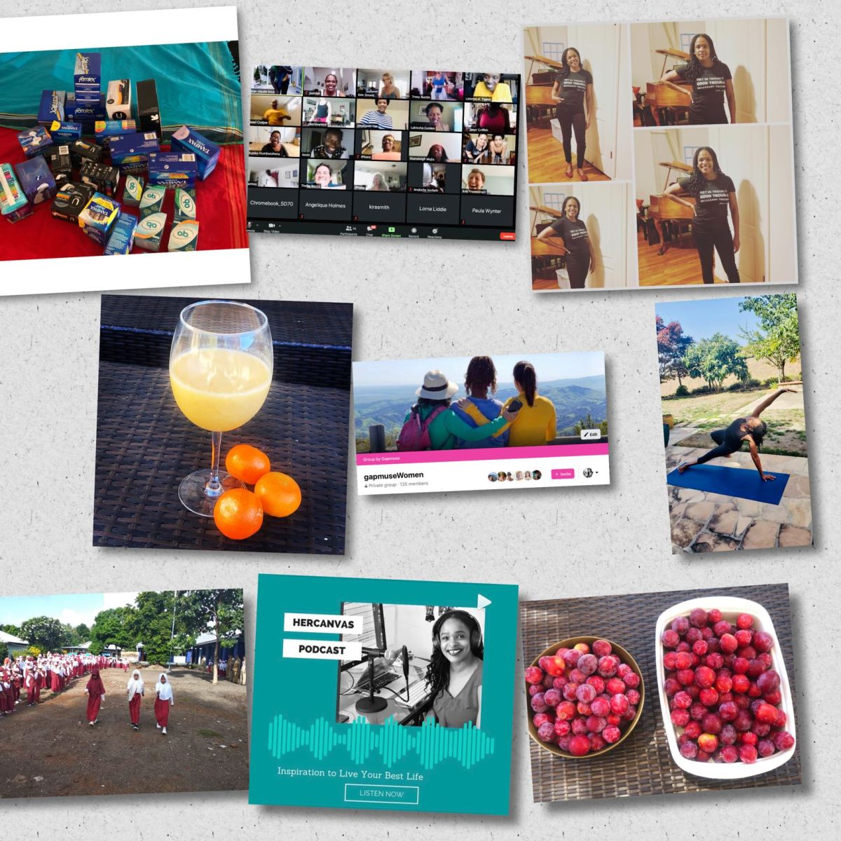 "Collage of photos - Woman wearing a ""good trouble"" t-shirt, woman in front of a mic recording a podcast, smoothie, bowl of plums, little girls at school, woman in a yoga pose, Zoom meeting, feminine hygiene products"