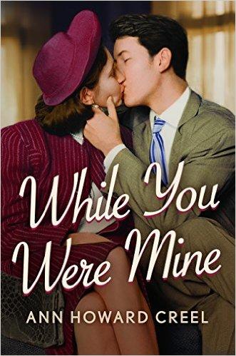 While you were mine, Anne Howard Creel
