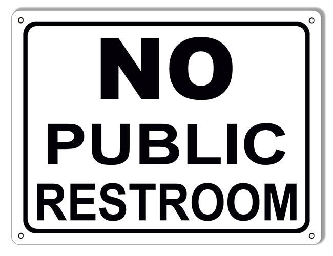No Public Restroom Sign 9 215 12 Reproduction Vintage Signs