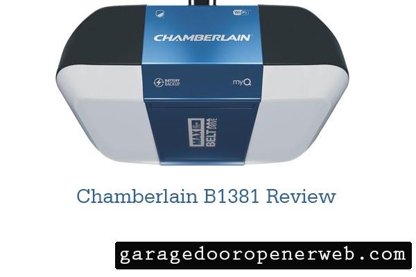 Chamberlain B1381 Review
