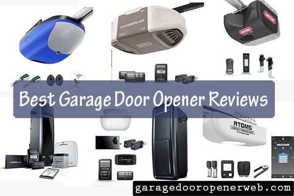Best Garage Door Opener Reviews Consumer Ratings and Reports 2021