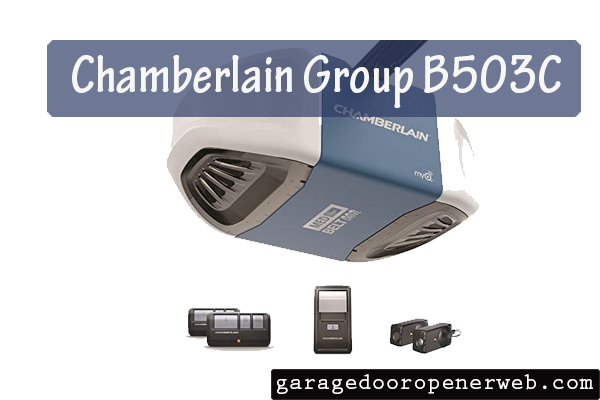 Chamberlain Group B503C Review
