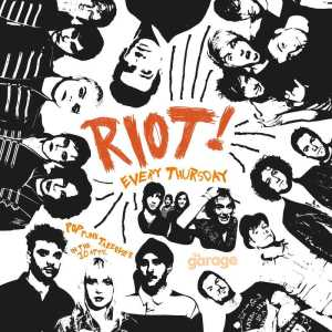 Riot! Thursdays at The Garage Glasgow
