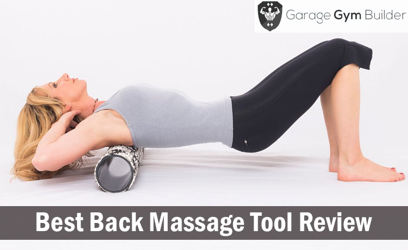 best back massage tools review 2017 myofascial release for pain