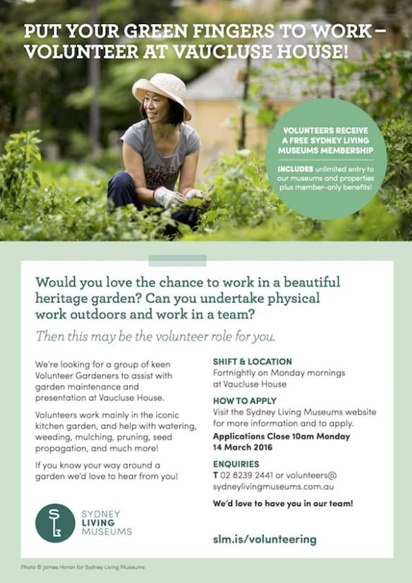 Poster - Volunteer Gardener role promotion - Vaucluse House - February 2016