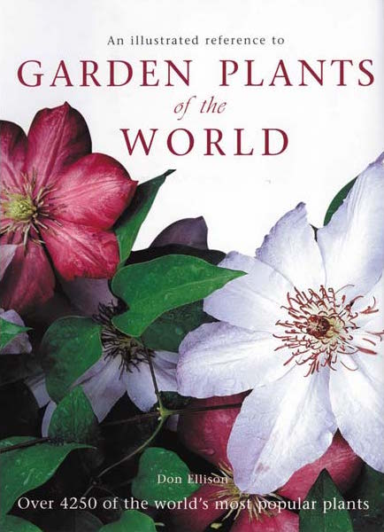 Garden Plants of the World by Don Ellison