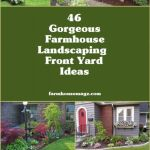 Beautiful Farmhouse Front Yard Landscaping Ideas