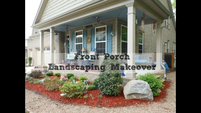 Best landscaping in front of porch