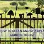 Sharpen Garden Tools