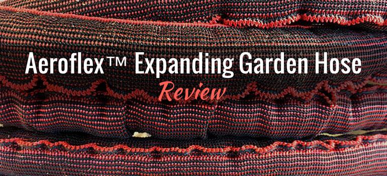 Aeroflex™ Expanding Garden Hose: Product Review