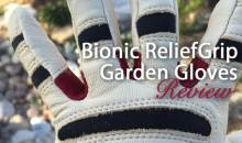 Bionic ReliefGrip Gardening Gloves: Product Review