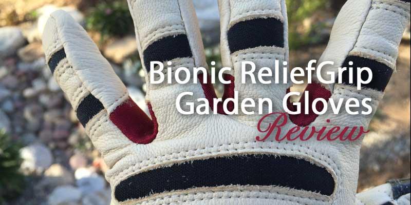 Bionic ReliefGrip Garden Gloves   Review