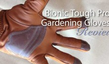 Bionic Tough Pro Gardening Gloves For Men: Product Review