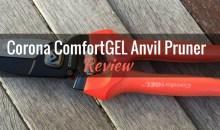 Corona ComfortGEL Anvil Pruner: Product Review