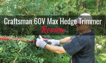 Craftsman 60V Max Hedge Trimmer: Product Review