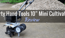 """Dirty Hand Tools 10"""" Mini Cultivator: Product Review"""
