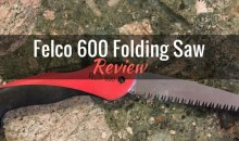 Felco 600 Folding Saw: Product Review