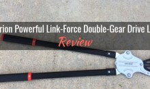 Centurion Link-Force Double-Gear Drive (Monster) Lopper: Product Review