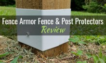 Fence Armor Fence & Mailbox Post Protectors: Product Review