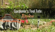 Gardener's Tool Tote: Product Review