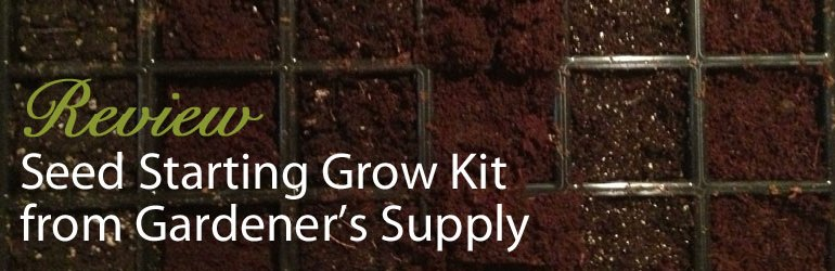 Review of Seed Starting Grow Kit from Gardener's Supply